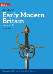 KS3 History Early Modern Britain (1509-1760), Paperback / softback Book