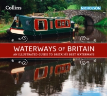 Waterways of Britain : An Illustrated Guide to Britain's Waterways, Paperback / softback Book
