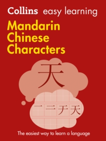 Collins Easy Learning Mandarin Chinese Characters : Trusted Support for Learning, Paperback Book