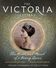 The Victoria Letters : The Official Companion to the ITV Victoria Series, Hardback Book