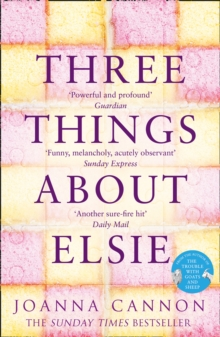 Three Things About Elsie : A Richard and Judy Book Club Pick 2018, Paperback / softback Book