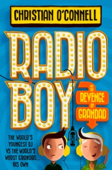 Radio Boy and the Revenge of Grandad, Paperback Book