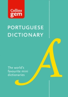 Collins Portuguese Dictionary Gem Edition : Trusted Support for Learning, in a Mini-Format, Paperback Book