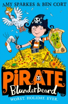 Pirate Blunderbeard: Worst. Holiday. Ever., Paperback Book