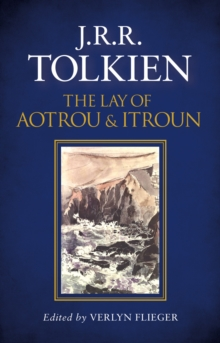 The Lay of Aotrou and Itroun, Hardback Book