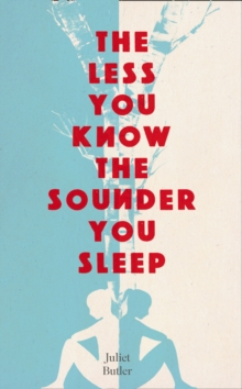 The Less You Know The Sounder You Sleep, Hardback Book