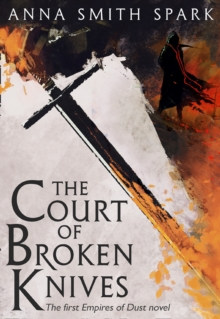 The Court of Broken Knives, Paperback Book