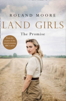 Land Girls: The Promise, Paperback / softback Book