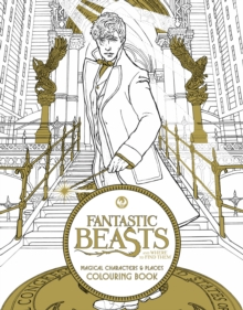 Fantastic Beasts and Where to Find Them: Magical Characters and Places Colouring Book, Paperback Book