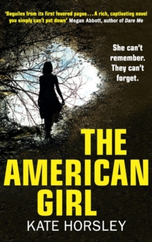 The American Girl : A Disturbing and Twisty Psychological Thriller, Paperback / softback Book