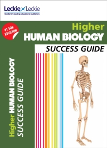 Higher Human Biology Revision Guide : Success Guide for Cfe Sqa Exams, Paperback / softback Book