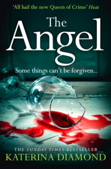 The Angel : A Shocking New Thriller - Read If You Dare!, Paperback Book