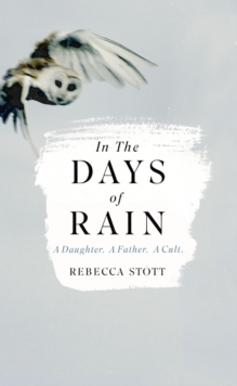 In the Days of Rain, Hardback Book