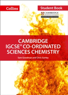 Cambridge IGCSE (TM) Co-ordinated Sciences Chemistry Student's Book, Paperback / softback Book