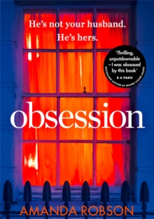 Obsession : The Bestselling Psychological Thriller of 2017, Paperback Book