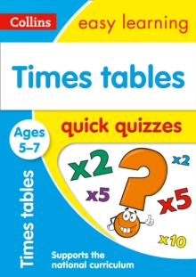 Times Tables Quick Quizzes Ages 5-7, Paperback Book