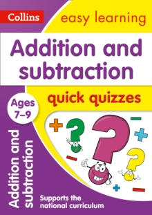 Addition & Subtraction Quick Quizzes Ages 7-9, Paperback Book