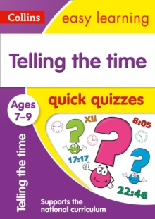 Telling the Time Quick Quizzes Ages 7-9, Paperback / softback Book