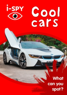 i-Spy Cool Cars : What Can You Spot?, Paperback Book
