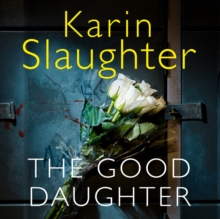 The Good Daughter : The Best Thriller You Will Read This Year, CD-Audio Book