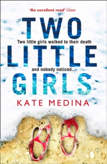 Two Little Girls : The Gripping New Psychological Thriller You Need to Read in Summer 2018, Paperback / softback Book