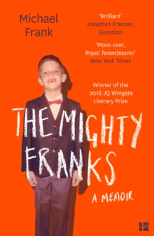 The Mighty Franks : A Memoir, Paperback Book