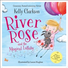 River Rose and the Magical Lullaby, Paperback Book