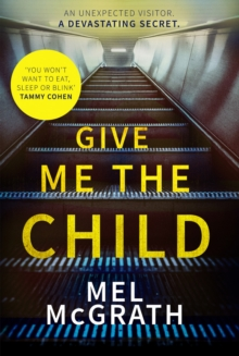 Give Me the Child, Hardback Book