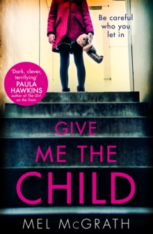 Give Me the Child, Paperback / softback Book