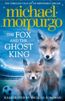 The Fox and the Ghost King, Paperback Book