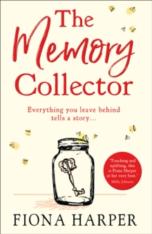 The Memory Collector : The Emotional and Uplifting New Novel from the Bestselling Author of the Other Us, Paperback / softback Book
