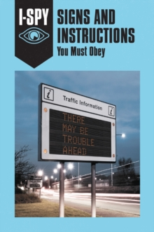 i-SPY Signs and Instructions: You Must Obey, Hardback Book