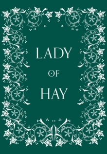 Lady of Hay, Hardback Book