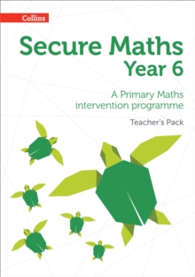 Secure Year 6 Maths Teacher's Pack : A Primary Maths Intervention Programme, Mixed media product Book