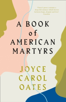 A Book of American Martyrs, Hardback Book