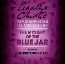 The Mystery of the Blue Jar : An Agatha Christie Short Story, eAudiobook MP3 eaudioBook