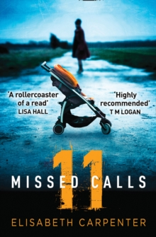11 Missed Calls : A Gripping Psychological Suspense Book Perfect for Summer Reading, Paperback / softback Book