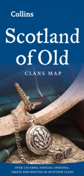 Scotland of Old : Clans Map of Scotland, Sheet map, folded Book