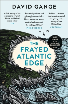 The Frayed Atlantic Edge: A Historian's Journey from Shetland to the Channel, EPUB eBook