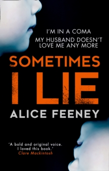 Sometimes I Lie: A psychological thriller with a killer twist you'll never forget, Paperback Book