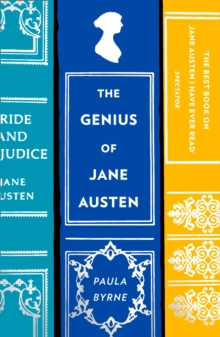 The Genius of Jane Austen: Her Love of Theatre and Why She Is a Hit in Hollywood, EPUB eBook
