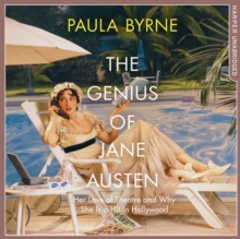 The Genius of Jane Austen : Her Love of Theatre and Why She is a Hit in Hollywood, eAudiobook MP3 eaudioBook