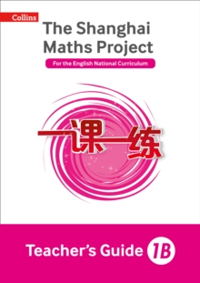 The Shanghai Maths Project Teacher's Guide 1B, Paperback Book