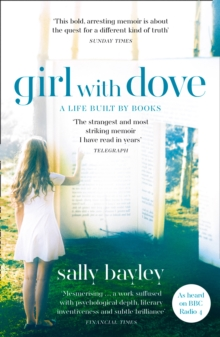 Girl With Dove : A Life Built by Books, Paperback / softback Book