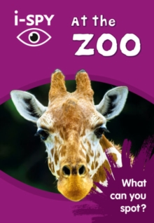 i-SPY at the Zoo : What Can You Spot?, Paperback Book
