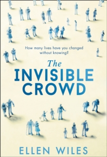 The Invisible Crowd, Hardback Book