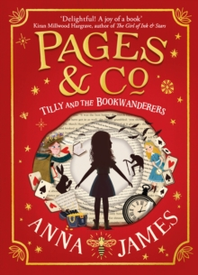 Pages & Co.: Tilly and the Bookwanderers, Hardback Book