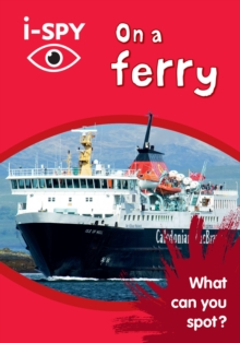 i-SPY On a Ferry : What Can You Spot?, Paperback / softback Book