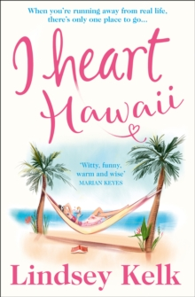 I Heart Hawaii (I Heart Series, Book 8), EPUB eBook