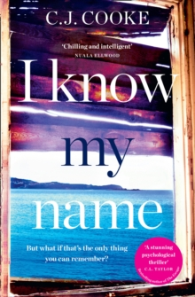 I Know My Name : An Addictive Thriller with a Chilling Twist, Paperback Book